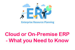 Cloud or On-Premise