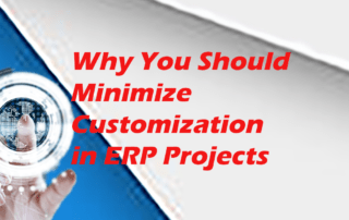 Why you should minimize Customizations in ERP Projects