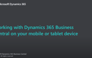 Dynamics 365 Business Central Mobile and Tablet