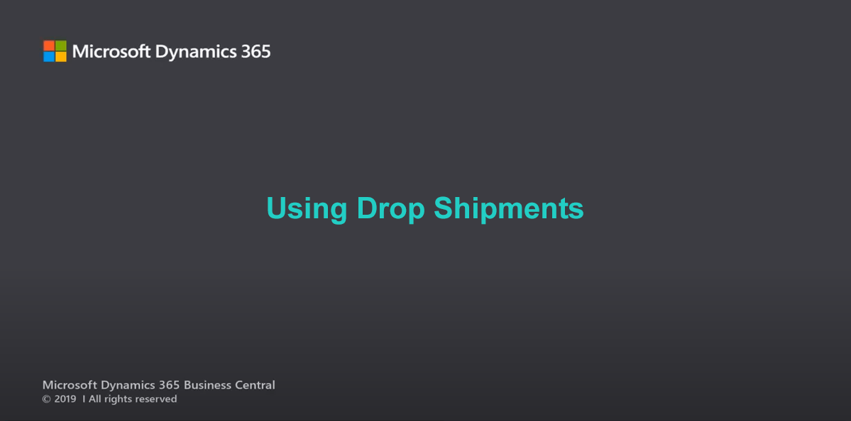 D365BC Drop Shipment Video