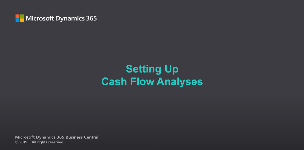 Microsoft Dynamics 365 Business Central Set Up Cash Flow Analyses