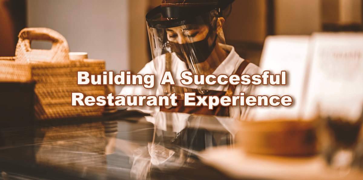 New Restaurant Experience Building Tips