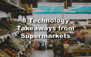 supermarket technology takeaway